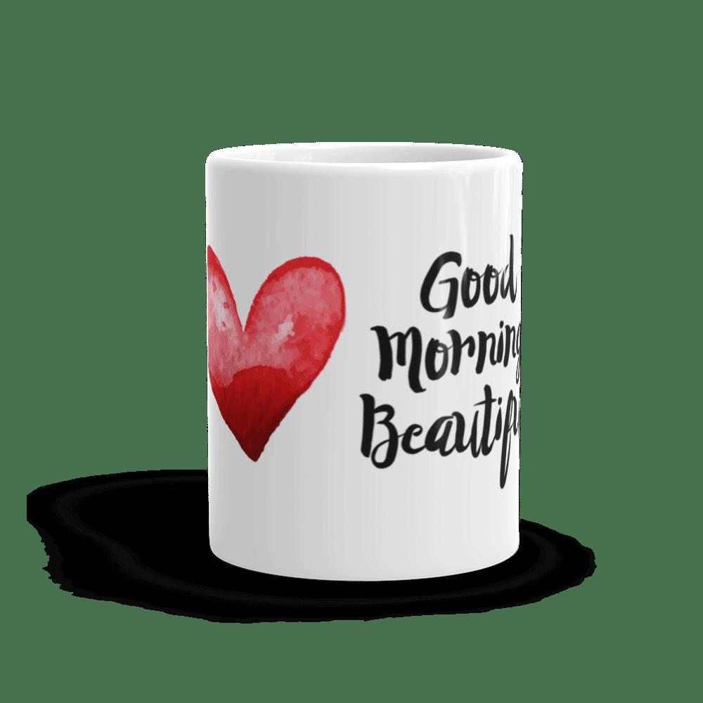 Good Morning Beautiful Mug 2 Sons Of Awesome