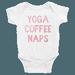 Yoga, Coffee, Naps Onesie